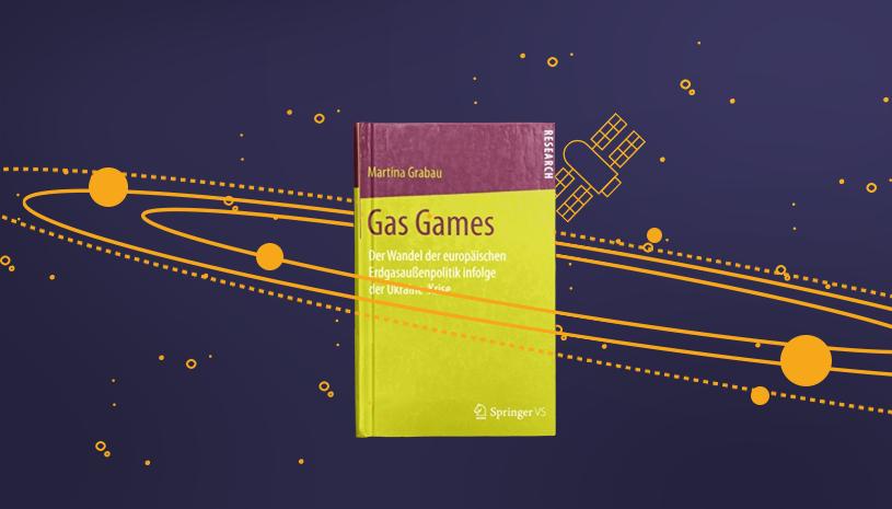 Мартіна Ґрабау: Gas Games. Зміна європейської газової політики внаслідок кризи в Україні
