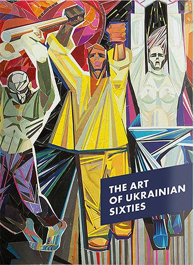 The Art of Ukrainian Sixties
