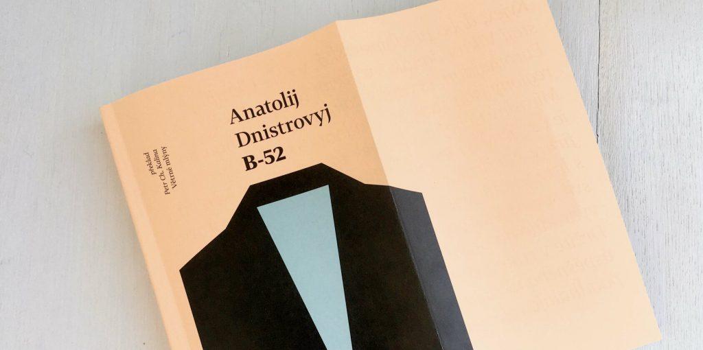 Книжка «Б-52» Анатолія Дністрового вийшла чеською